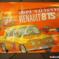 Affiches de Transports: CARTEL FEDERACIÓN NACIONAL DE AUTOMOVILISMO COPA NACIONAL RENAULT 8 TS 1970 MEDIDAS 49 X 33 CM. Lote 128155135