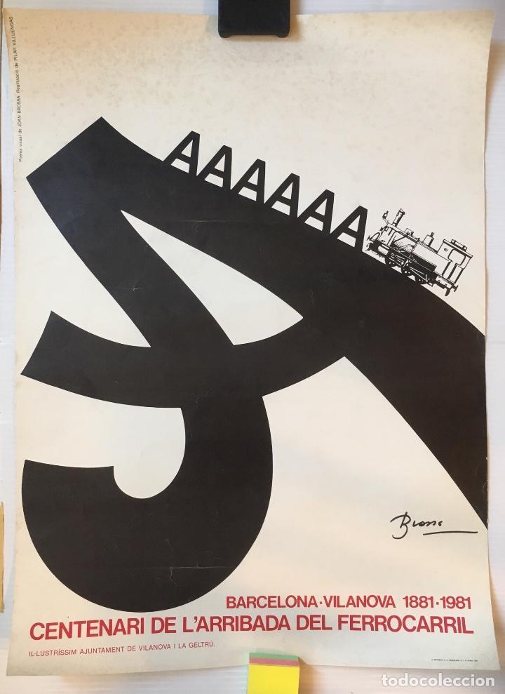 CENTENARI DE L'ARRIBADA DEL FERROCARRIL 1981. J. BROSSA. PILAR VILLUENDAS. (Coleccionismo - Carteles Gran Formato - Carteles Transportes)