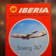 Carteles de Transportes: FOLLETO IBERIA LÍNEAS AÉREAS DE ESPAÑA. AÑO 1971. BOEING 747. AVIACIÓN. DELEGACIÓN DE ZARAGOZA.. Lote 135625878