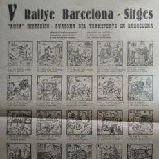 Carteles de Transportes: 1963 V RALLY BARCELONA SITGES. AUCA HISTÓRICO GUASONA DEL TRANSPORTE EN BARCELONA. Lote 117630727