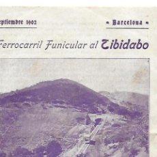 Carteles de Transportes: DESPLEGABLE DE 4 H. FERROCARRIL FUNICULAR AL TINBIDABO. 1902. IMP. LÓPEZ ROBERT,BARCELONA.. Lote 156526966