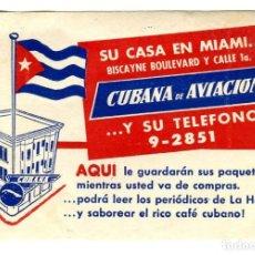 Carteles de Transportes: CUBANA DE AVIACION SU CASA EN MIAMI ETIQUETA 10 X 7 CMS APROX AÑOS 50. Lote 170909205