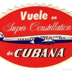 Affiches de Transports: CUBA SUPER CONSTELLATION CUBANA DE AVIACION ETIQUETA 11 X 7,5 CMS APROX AÑOS 50. Lote 170910345