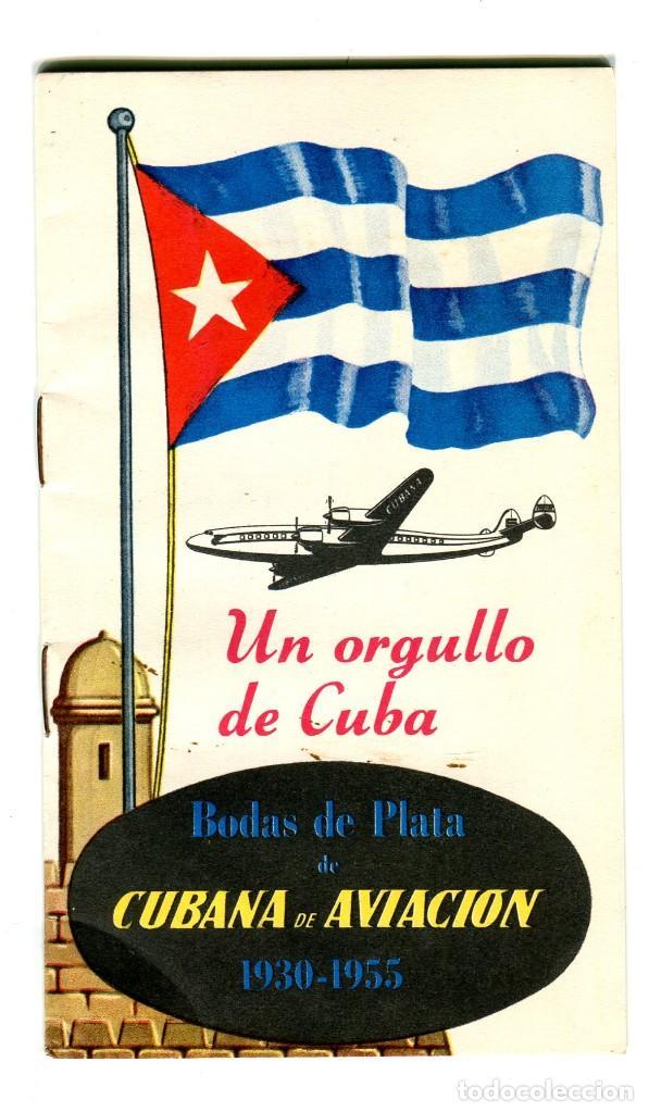 CUBA BODAS DE PLATA CUBANA DE AVIACION (1930-1955) LIBRITO EXPLICATIVO DE SU HISTORIA AÑOS 50 (Coleccionismo - Carteles Gran Formato - Carteles Transportes)