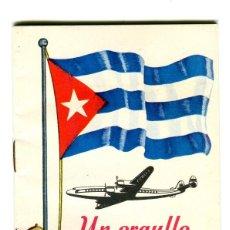 Affissi di Trasporti: CUBA BODAS DE PLATA CUBANA DE AVIACION (1930-1955) LIBRITO EXPLICATIVO DE SU HISTORIA AÑOS 50. Lote 171136908