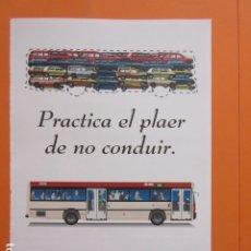 Affissi di Trasporti: PUBLICIDAD PRACTICA EL USO DEL AUTOBUS PEGASO MERCEDES BENZ O405 - BARCELONA AUTOBUSES - RENFE RODAL. Lote 174219989
