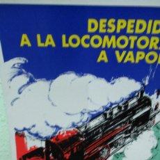 Carteles de Transportes: . DESPEDIDA LOCOMOTORA DE VAPOR BARCELONA MATARO GIRONA. ORIGINAL. 27X 37 FENFE AÑO 1971 FERROCARRIL. Lote 178936995