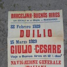 Affiches de Transports: POSTER ORIGINAL BARCELONA BUENOS AIRES EN BARCO EN 1929 CRUCERO DUILIO GIULIO CESARE. Lote 193386918