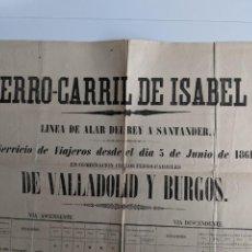 Carteles de Transportes: 1861 GRAN CARTEL ORIGINAL FERROCARRIL DE ISABEL II - LINEA DE ALAR DEL REY A SANTANDER. Lote 194134562