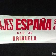 Carteles de Transportes: CARTEL / PANCARTA - VIAJES ESPAÑA S.A - ORIHUELA - PAPEL - 56 X 22 CM - UNICO. Lote 195563462