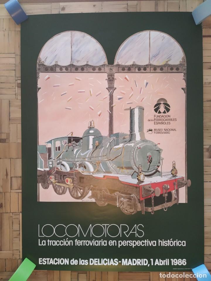 1986. LOCOMOTORAS. TRACCIÓN FERROVIARIA PERSPECTIVA HISTÓRICA. MUSEO NACIONAL FERROVIARIO. DELICIAS (Coleccionismo - Carteles Gran Formato - Carteles Transportes)