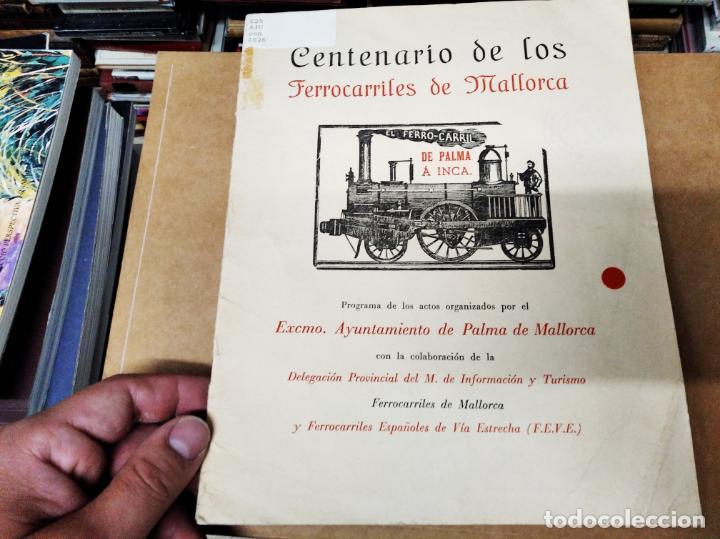 Carteles de Transportes: IMPRESIONANTE CARTEL DE FERROCARRILES DE MALLORCA. CENTENARIO 1875-1975. ENMARCADO. + PROGRAMA - Foto 6 - 130287282