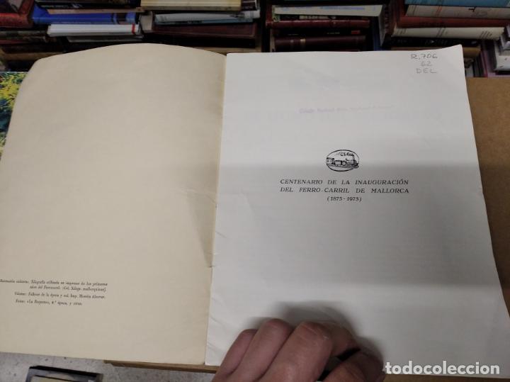 Carteles de Transportes: IMPRESIONANTE CARTEL DE FERROCARRILES DE MALLORCA. CENTENARIO 1875-1975. ENMARCADO. + PROGRAMA - Foto 7 - 130287282