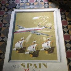 Carteles de Transportes: (M) AVIACION - ANTIGUO CÀRTEL IBERIA FLY TO SPAIN BY IBERIA - SPANISH AIR LINES THE SKY CARAVELS. Lote 218385907