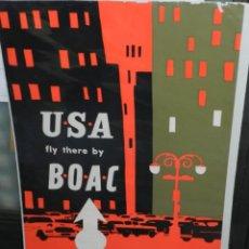 Carteles de Transportes: (M) CARTEL ORIGINAL LINEAS AERIAS - USA FLY THERE BY BOAC AÑOS 50/60, BRITISH AIRWAYS. Lote 219519063