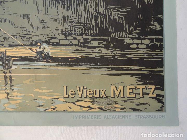 Carteles de Transportes: Antiguo Cartel LE VIEUX METZ - CHEMINS DE FER DALSACE ET DE LORRAINE - F. MARKS - Litografia. - Foto 5 - 234758848