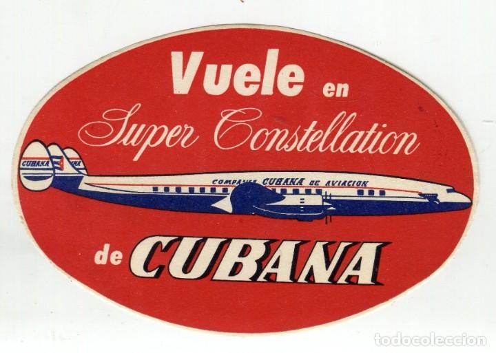 CUBA SUPER CONSTELLATION CUBANA DE AVIACION ETIQUETA 11 X 7,5 CMS APROX AÑOS 50 (Coleccionismo - Carteles Gran Formato - Carteles Transportes)