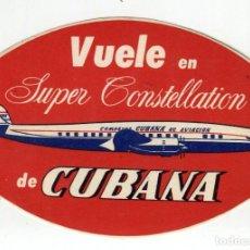 Carteles de Transportes: CUBA SUPER CONSTELLATION CUBANA DE AVIACION ETIQUETA 11 X 7,5 CMS APROX AÑOS 50. Lote 238124480