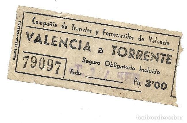 BILLETE DE TRANVIA CAPICUA EL QUE VES VALENCIA TORRENTE (Coleccionismo - Carteles Gran Formato - Carteles Transportes)