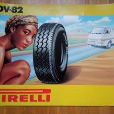 Carteles de Transportes: ANTIGUO CARTEL PIRELLI. AUTOMÓVILES.COCHES.PUBLICIDAD.MOTOS.FORMULA 1.DEPORTES. Lote 292218663