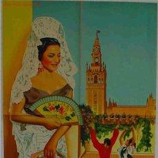 Carteles de Turismo: PRECIOSO CARTEL DE TURISMO LOLA FLORES LITOGRAFIA AL FONDO SEVILLA LA GIRALDA ORIGINAL. Lote 24915096