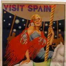 Carteles de Turismo: CARTEL PUBLICIDAD VISIT SPAIN , VISITE ESPAÑA, FERIAS, TURISMO. Lote 26864588