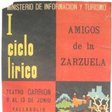 Carteles de Turismo: CARTEL AMIGOS DE LA ZARZUELA , VALLADOLID, 1965 , ILUSTRADO POR REDONDO. Lote 26864533