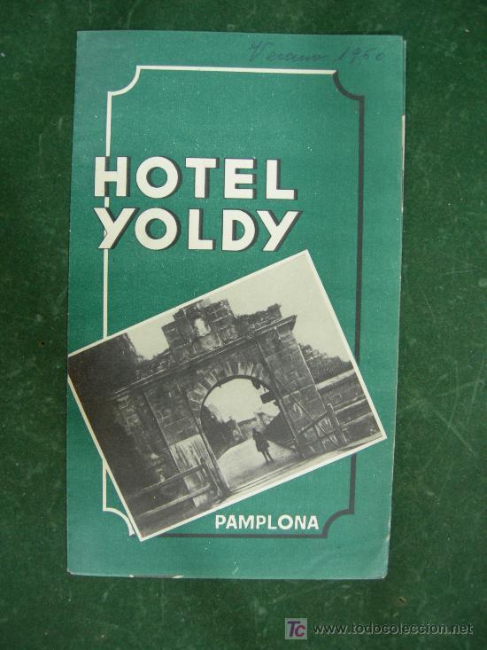 Carteles de Turismo: folletos navarra, pamplona, hotel yoldy (pamplona), editados por ministerio informacion y turismo - Foto 8 - 20684696