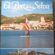 Carteles de Turismo: CARTEL. EL PORT DE LA SELVA. COSTA BRAVA. CATALUNYA. ESPAÑA. CAP DE CREUS.1985. 69 X 50 CM.. Lote 22156296