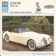 Carteles de Turismo: *** FT01 - FICHA TECNICA - JAGUAR XK150 - 1957 / 1961 - GRAN TURISMO - COCHE DEPORTIVO - GR. BRETAÑA. Lote 33692745