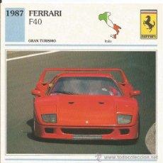 Carteles de Turismo: *** FT08 - FICHA TECNICA - FERRARI F40 - 1987 - GRAN TURISMO - ITALIA. Lote 33692858