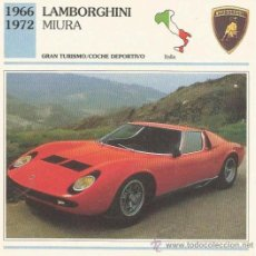 Carteles de Turismo: *** FT26 - FICHA TECNICA - LAMBORGHINI MIURA - 1966 / 1972 - GRAN TURISMO / COCHE DEPORTIVO - ITALIA. Lote 33693055