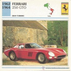 Carteles de Turismo: *** FT30 - FICHA TECNICA - FERRARI 250 GTO - 1962 / 1964 - GRAN TURISMO - ITALIA. Lote 33693079