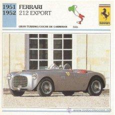 Carteles de Turismo: +-+ FT38 - FICHA TECNICA - FERRARI 212 EXPORT - 1951 / 1952 - GRAN TURISMO / COCHE DE CARRERAS. Lote 33693236