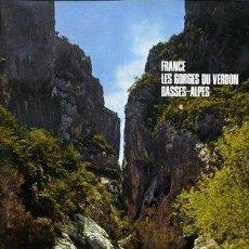 Carteles de Turismo: CARTEL FRANCE. LES GORGES DU VERDON. BASSES-ALPES. FRONVAL.C.1965.TURISMO.70X100. Lote 36389315