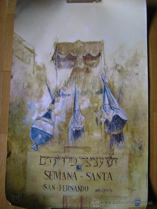CARTEL SEMANA SANTA SAN FERNANDO-FITUR 1999 , MEDIDAS 82 CM DE ALTO POR 53 CM DE ANCHO (Coleccionismo - Carteles Gran Formato - Carteles Turismo)