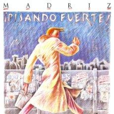 Carteles de Turismo: LA MOVIDA MADRILEÑA : PISANDO FUERTE. MADRIZ. JAVIER DE JUAN. CUADRO CARTEL MADERA 70X50 CM. Lote 47288956