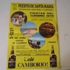Carteles de Turismo: FIESTAS DEL TURISMO 1978 PUERTO DE SANTA MARIA 1978 CARTEL ORIGINAL. Lote 39333301