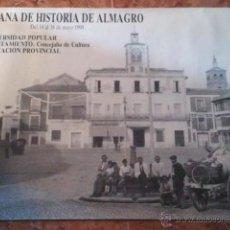 Carteles de Turismo: ESTUPENDO CARTEL PLAZA DE ALMAGRO V SEMANA DE HISTORIA DE ALMAGRO . Lote 41341797