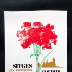 Carteles de Turismo: CARTEL DE SITGES DE CORPUS, AÑO 1970, 31 CONCURSO DE ALFOMBRAS DE FLORES. Lote 41897817