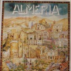 Carteles de Turismo: VISTA DE ALMERIA: CARTEL TIPO NAIF CON SUS EDIFICIOS MAS EMBLEMATICOS – TURISMO - ANDALUCIA. Lote 47038962