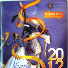 Carteles de Turismo: PROGRAMA OFICIAL DE LES FOGUERES DE SANT JOAN 2012-HOGUERAS DE ALICANTE. Lote 47401176