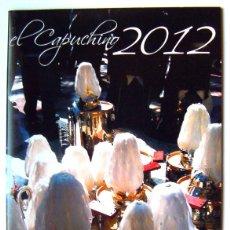 Carteles de Turismo: PROGRAMA EL CAPUCHINO 2012 SEMANA SANTA JUNTA MAYOR DE HERMANDADES DE ALICANTE. Lote 47401203