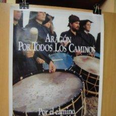 Carteles de Turismo: CARTEL TURISTICO DE ARAGON - TAMBORES EN SANPER DE CALANDA. Lote 50058705
