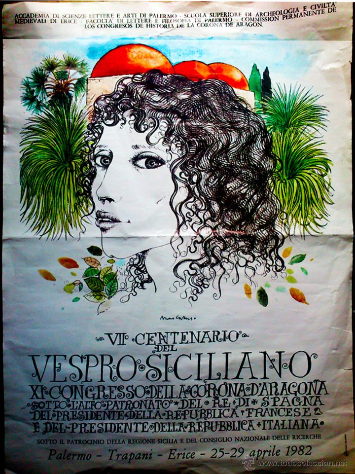 POSTER CARTEL DE - VII CENTENARIO DEL VESPRO SICILIANO Y XI CONGRSO CORONA ARAGON - 1982 (Coleccionismo - Carteles Gran Formato - Carteles Turismo)