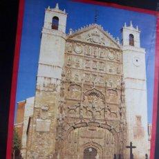 Carteles de Turismo: VALLADOLID, IGLESIA DE SAN PABLO- CARTEL TURISMO JUNTA DE CASTILLA Y LEÓN (70*50 CM). Lote 52424124