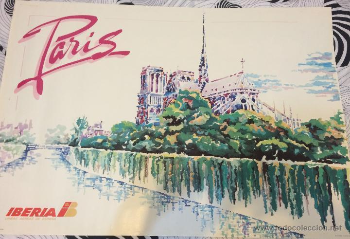 CARTEL TURÍSTICO DE PARÍS. PUBLICITARIO DE IBERIA LÍNEAS AÉREAS. AÑOS 80. GRAN TAMAÑO: 1 M X 70 CM. (Coleccionismo - Carteles Gran Formato - Carteles Turismo)