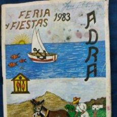 Carteles de Turismo: LIBRO FERIA FIESTAS ADRA 1983. Lote 53605214