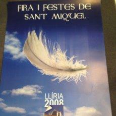 Carteles de Turismo: CARTEL FIRA I FESTES DE SANT MIQUEL, LLIRIA (VALENCIA). Lote 56654384