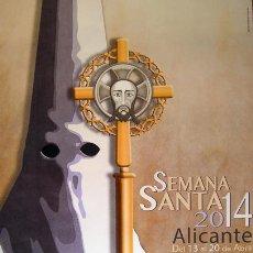 Carteles de Turismo: ALICANTE CARTEL SEMANA SANTA 2014 SIN DOBLAR. Lote 57133651